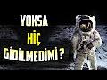 Ay'a Gerçekten Gidildi mi? ve Ay da Bulunan Yapılar