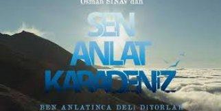 Sen Anlat Karadeniz Şarkısı Full Dinle